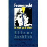 Frauenrecht in Ost und West: Bilanz und Ausblick - Sabine Berghahn, Andrea Fritzsche