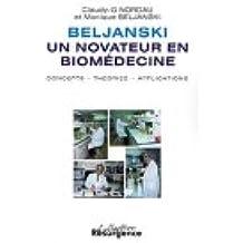 Beljanski un novateur en biomédecine