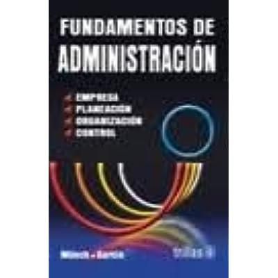 Fundamentos De Administracion Administration Fundamentals