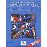 Canta Che ti passa: Imparare L'italiano con le canzonio