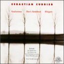 Sebastian Currier: Chamber Music by Mosaic (1997-07-01)