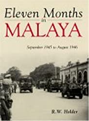 Eleven Months in Malaya