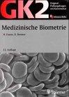 Original-Prüfungsfragen mit Kommentar GK 2 (1. Staatsexamen), Medizinische Biometrie