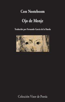 Ojo de Monje (visor de Poesía) por Cees Nooteboom