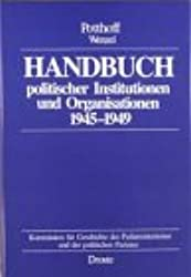Handbuch politischer Institutionen und Organisationen 1945-1949