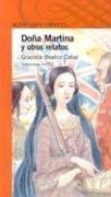 Dona Martina y Otros Cuentos par Graciela Beatriz Cabal