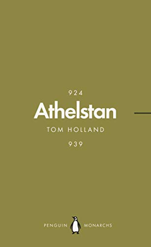 Athelstan (Penguin Monarchs): The Making of England por Tom Holland