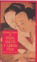 Sexo, salud y larga vida