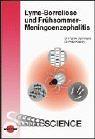 Lyme-Borreliose und Frühsommer-Meningoenzephalitis