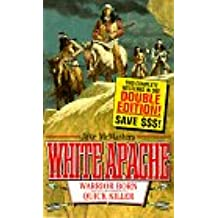Warrior Born: Quick Killer (White Apache)