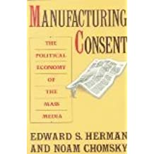 Manufacturing Consent by Edward S. Herman (1988-09-12)