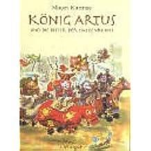 König Artus und die Ritter der Tatzenrunde
