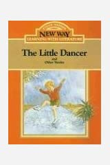 The Little Dancer: And Other Stories (New Way: Learning with Literature (Orange Level)) Paperback