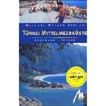 Türkei - Mittelmeerküste: Reisehandbuch mit vielen praktischen Tipps
