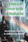L'nergie universelle et humaine