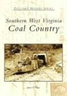 Southern West Virginia:: Coal Country (Postcard History)