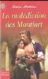 La malédiction des Montfort par Teresa Medeiros