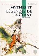 Mythes Et Legendes De La Chine par Lianshan Chen