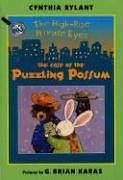 The Case of the Puzzling Possum (High-rise Private Eyes, Band 3)
