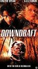 Preisvergleich Produktbild Downdraft [VHS]
