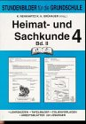 Heimat- und Sachkunde, 4. Jahrgangsstufe, Band 2 (Stundenbilder für die Unterrichtspraxis)
