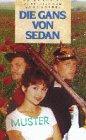 Die Gans von Sedan [VHS]