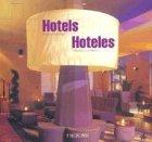 + Hoteles : arquitectura y diseño = + Hotels: designer & design: Designer and Design: 1st (Arquitectura Y Diseno)