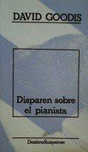 Disparen Sobre El Pianista