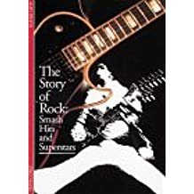 The Story of Rock: Smash Hits and Superstars