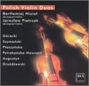Polish Violin Duos by Niziol, Pietrzak (2003-03-25)