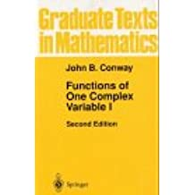 Functions of One Complex Variable I (Graduate Texts in Mathematics)