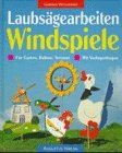 Preisvergleich Produktbild Laubsägearbeiten Windspiele