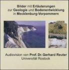 Bilder mit Erläuterungen zur Geologie und Bodenentwicklung in Mecklenburg-Vorpommern, 1 CD-ROM Für Windows ab 95