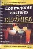 Los mejores cocteles para dummies/Bartending for Dummies