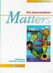 Pre-Intermediate Matters : Student's Book (Matters Series)