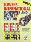 Tower's International MOS Power and Other FET Selector