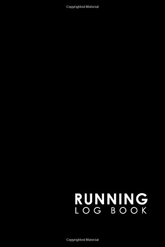 Running Log Book: Runners Logbook, Running Log Template, Training Schedule Running, Track Distance, Time, Speed, Weather, Calories & Heart Rate: Volume 15 por Rogue Plus Publishing