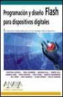 Programacion y diseño flash para dispositivos digitales