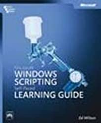 Microsoft® Windows® Scripting Self-Paced Learning Guide