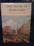 The Book of Hereford. The Story of the City's Past.