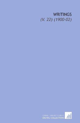 Writings: (V. 22) (1900-02)