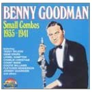 Small Combos: 1935-1941 by Benny Goodman