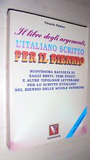 Il libro degli argomenti, l'italiano scritto per il biennio
