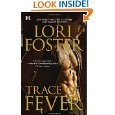 Men Who Walk the Edge of Honor Series - 3 Books By Lori Foster; When You Dare / Savor the Danger / Trace of Fever. (Mass Market Paperback - 2011)