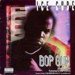 Ice Cube - Bop Gun (One Nation) - Fourth & Broadway (Ice Cube Gun)