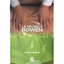 TÉCNICA BOWEN, LA (Medicina)