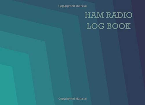 Teal Mode (Ham radio log book: Notebook for amateur radio operators: Handy logging sheets to keep your notes organized in one place: Teal cover design)