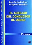 El Auxiliar Del Conductor De Obras/ the Helper of the Work Conductor