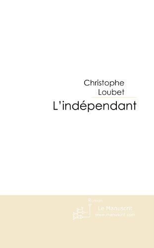 L'Indpendant : La saga des bannis