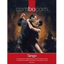 Tango: 11 Arrangements für variable Besetzung. combocom. Partitur, Stimmensatz